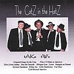 The Catz In The Hatz Take Two