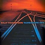 Billy Thompson Tangerine Sky
