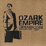 Listener Ozark Empire (Feat. Dan Smith & Friends)