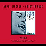 Abbey Lincoln Abbey Is Blue (Remastered)