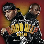 Mobb Deep Have A Party (International Version)