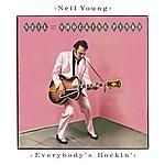 Neil Young Everybody's Rockin'