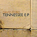 David Ford Tennessee (Ep)