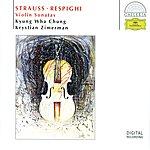 Kyung-Wha Chung R. Strauss / Respighi: Violin Sonatas