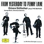 Göran Söllscher Göran Söllscher - From Yesterday To Penny Lane