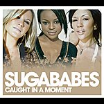 Sugababes Caught In A Moment (International Version)