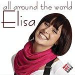 Elisa Around The World