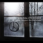 Melissa Etheridge A New Thought For Christmas