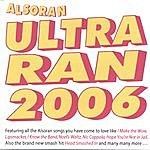 Alsoran Ultraran 2006: Volume 1 And 2 (2 Disc Set)