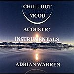 Adrian Warren Chill Out Acoustic Instrumentals