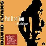 David Evans Put It On You EP
