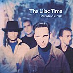 The Lilac Time Paradise Circus