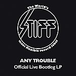 Any Trouble Official Live Bootleg Lp