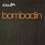 808 State Bombadin
