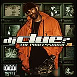 DJ Clue? The Professional 3 (Explicit Version)