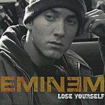 Eminem Lose Yourself (International Version)