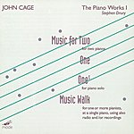 Stephen Drury The Complete John Cage Edition Volume 13: The Piano Works 1