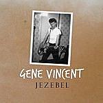 Gene Vincent Jezebel