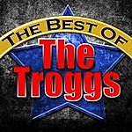 The Troggs The Best Of The Troggs