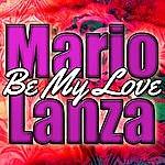Mario Lanza Be My Love (Live)