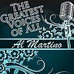 Al Martino The Greatest Voices Of All: Al Martino
