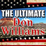Don Williams The Ultimate Don Williams