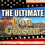 Don Gibson The Ultimate Don Gibson