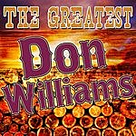 Don Williams The Greatest Don Williams