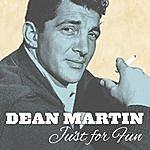Dean Martin Dean Martin, Just For Fun