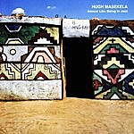 Hugh Masekela Almost Like Being In Jazz