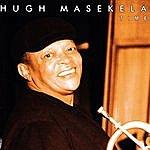 Hugh Masekela Time