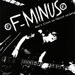 F-Minus Won't Bleed Me/Failed Society
