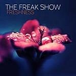 Freakshow Freshness - Single
