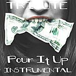 The Dream Team Pour It Up (Tribute To Rihanna) [Instrumental] - Single