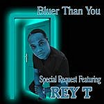 Special Request Bluer Than You (Ft Rey T) - Single