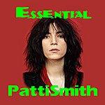 Patti Smith The Essential Patti Smith