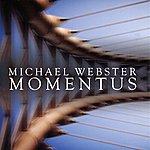 Michael Webster Momentus