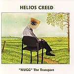 """Helios Creed """"Nugg"""" The Transport"""