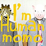 Mo Mo I'm Human