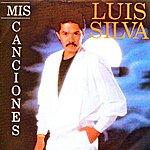 Luis Silva Mis Canciones