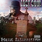 Lost Soul Poetic Resurrection