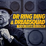 Dr. Ring-Ding Your Sound Is Done