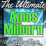 Amos Milburn Amos Milburn: The Ultimate Collection
