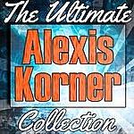 Alexis Korner Alexis Korner: The Ultimate Collection (Live)