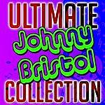 Johnny Bristol Ultimate Johnny Bristol Collection
