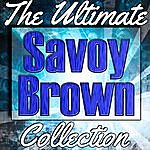 Savoy Brown Savoy Brown: The Ultimate Collection (Live)