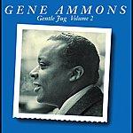 Gene Ammons Gentle Jug, Volume 2