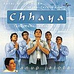 Anup Jalota Chhaya