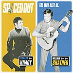 Leonard Nimoy Spaced Out - The Best Of Leonard Nimoy & William Shatner