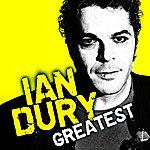 Ian Dury Greatest